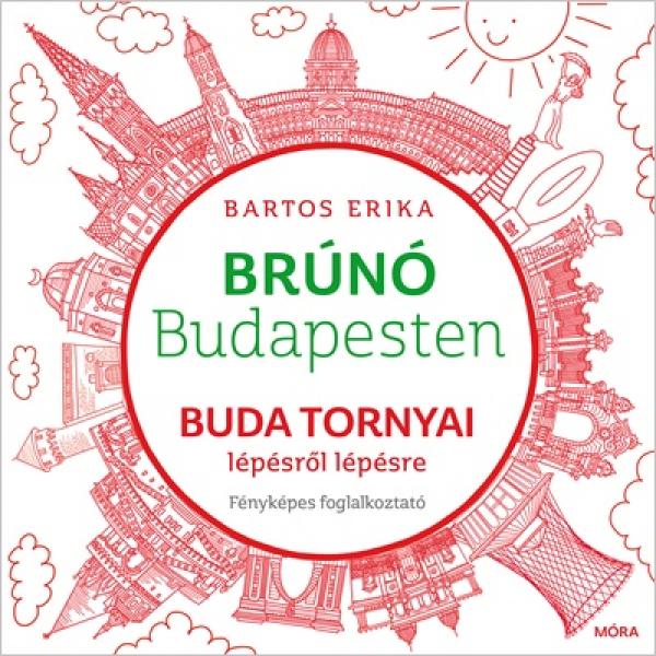Buda tornyai lépésről lépésre - Brúnó Budapesten fényképes foglalkoztató 1.