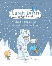 Lumpi Lumpi gyógyító meséi 6. - Hógonoszka és a hét akaratos sárkány