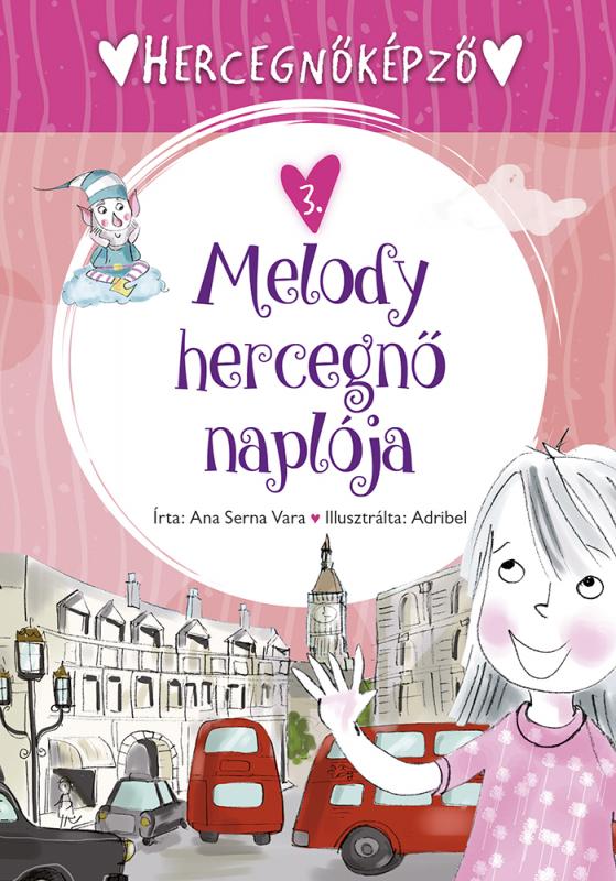 Melody hercegnő naplója