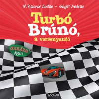 Turbó Brúnó, a versenyautó