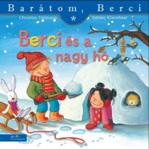 Berci és a nagy hó - Barátom, Berci füzetek