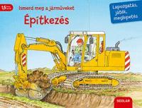 Ismerd meg a járműveket - Építkezés