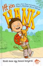 Itt jön Hank 2. - Rövid mese egy hosszú kutyáról