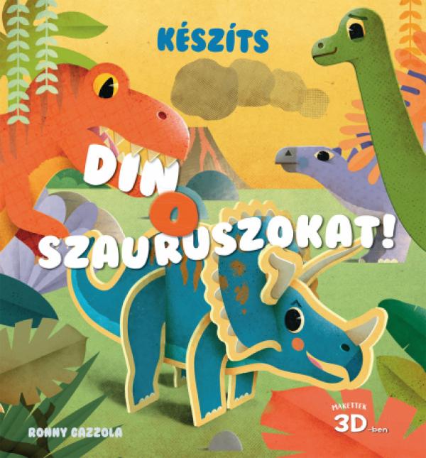 Készíts dinoszauruszokat! - Makettek 3D-ben