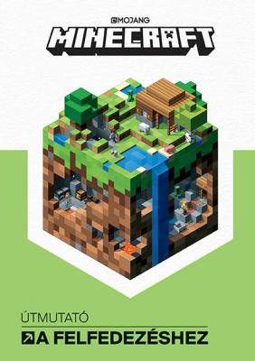 Mojang Minecraft - Útmutató a felfedezéshez