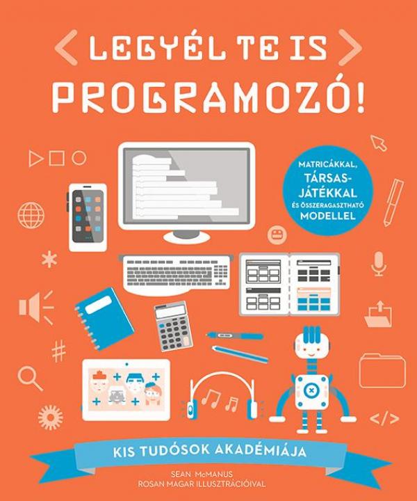 Legyél te is programozó! - Kis tudósok akadémiája