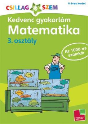 Kedvenc gyakorlóm - Matematika 3. osztály