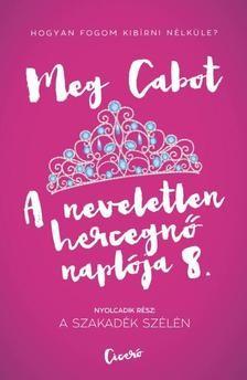 A neveletlen hercegnő naplója 8. - A szakadék szélén