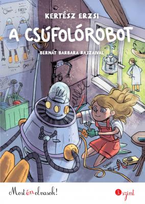 A csúfolórobot - Most én olvasok! 3.