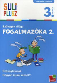 Suli Plusz Fogalmazóka 2. - Szövegek világa