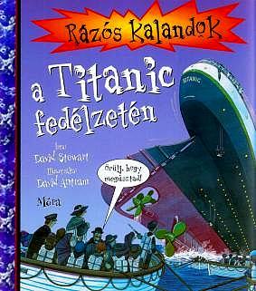Rázós kalandok a Titanic fedélzetén