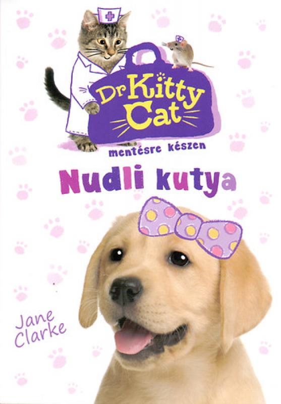 Dr KittyCat mentésre készen 1. - Nudli kutya