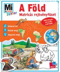 Mi Micsoda Junior Matricás Rejtvényfüzet - A Föld