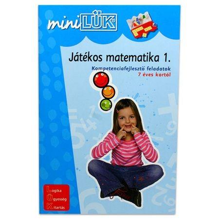 Játékos matematika 1. - Kompetenciafejlesztő feladatok 7 éves kortól LDI218 - miniLÜK