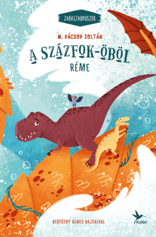 A Százfok-öböl réme  - Zabaszauruszok 5.