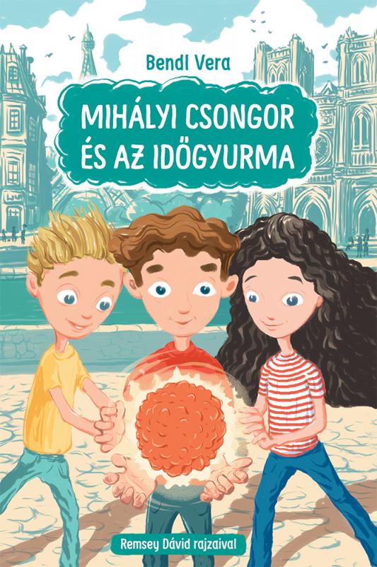 Mihályi Csongor és az időgyurma