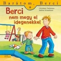 Berci nem megy el idegenekkel - Barátom, Berci füzetek