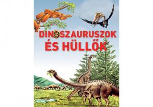 Dinoszauruszok és hüllők
