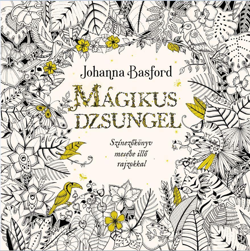 Mágikus dzsungel - Színezőkönyv mesébe illő rajzokkal