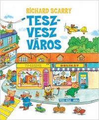Tesz-Vesz város - Tesz-Vesz város