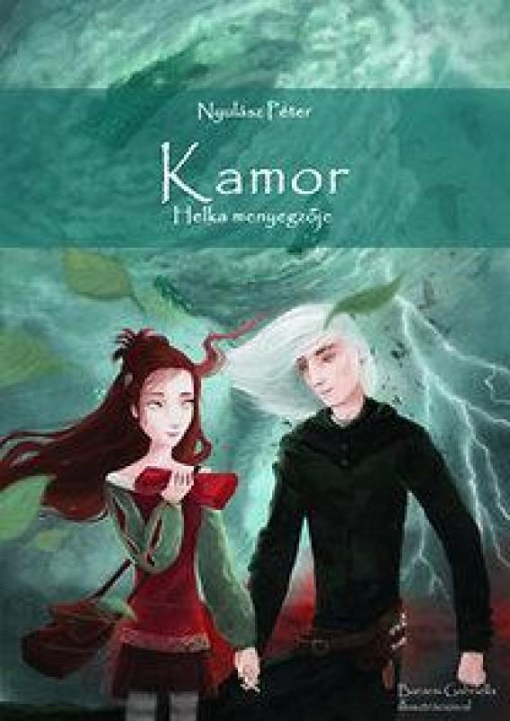 Kamor - Helka menyegzője