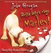 Rossz kutya vagy,  Marley!