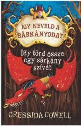Így neveld a sárkányodat! 8. - Így törd össze egy sárkány szívét