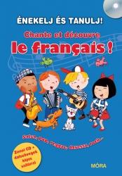 Énekelj és tanulj! - Chante et découvre le francais!