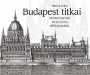 Budapest titkai - Érdekességek nevezetes épületekről