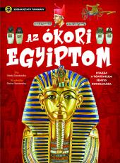Az ókori Egyiptom - Utazás a történelem fényes korszakába