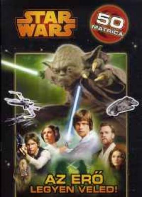 Star Wars - Az Erő legyen veled!