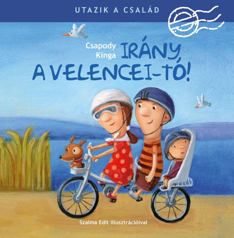 Utazik a család! - Irány a Velencei-tó!