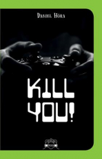 Kill you! - Scolar Teen