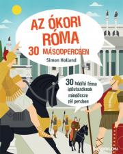 Az ókori Róma 30 másodpercben