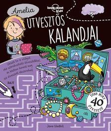 Amelia útvesztős kalandjai - Lonely Planet Kids