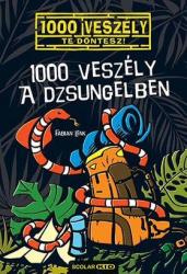 1000 veszély a dzsungelben - 1000 veszély - Te döntesz!