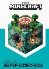 Mojang Minecraft - Útmutató a PVP-játékokhoz