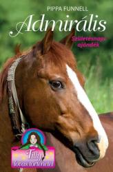 Tilly lovas történetei 2. - Admirális - Születésnapi ajándék