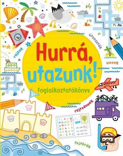 Hurrá utazunk - Foglalkoztatókönyv