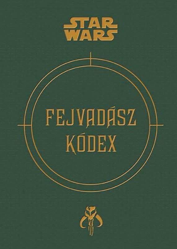 Star Wars - Fejvadász kódex