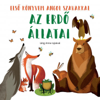 Az erdő állatai – Első könyvem angol szavakkal