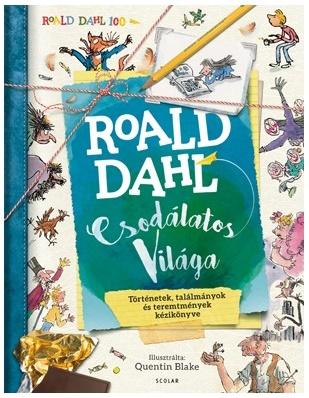 Roald Dahl csodálatos világa
