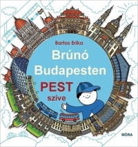 Pest szíve - Brúnó Budapesten 3.
