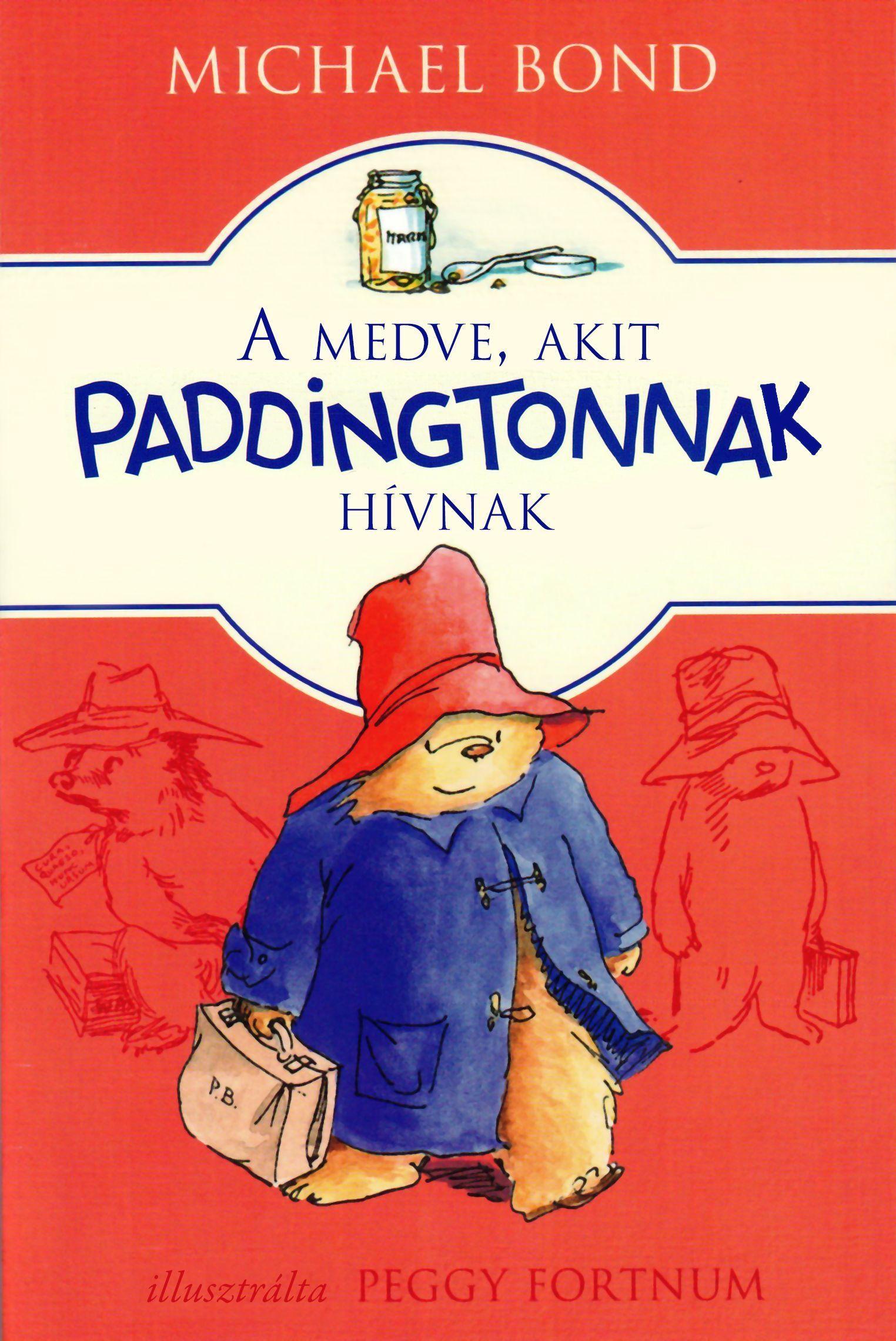 A medve, akit Paddingtonnak hívnak - Új, átdolgozott kiadás