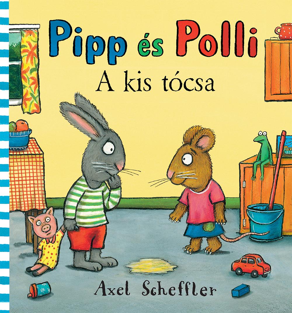 Pipp és Polli 1. - A kis tócsa