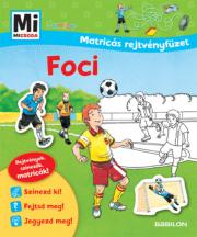 Mi Micsoda Junior Matricás Rejtvényfüzet - Mi MICSODA Junior - Matricás rejtvényfüzet – Foci