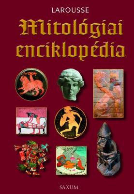 Mitológiai enciklopédia - Larousse