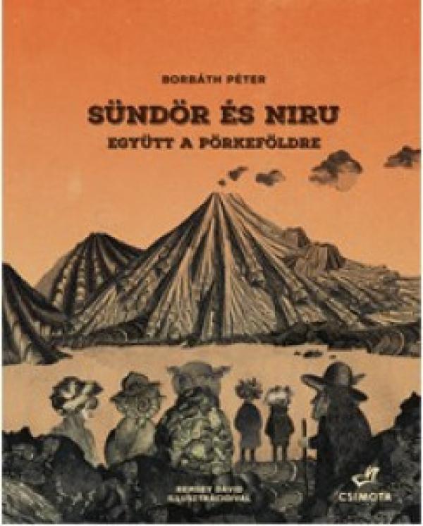 Sündör és Niru 2. - Együtt a Pörkeföldre
