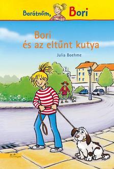 Bori és az eltűnt kutya - Barátnőm, Bori regények