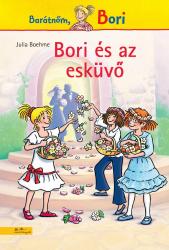Bori és az esküvő - Bori regény - Barátnőm, Bori regények 15.